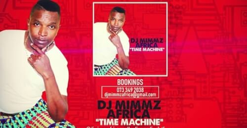 DJ Mimmz Africa - Time Machine (Main Mix)