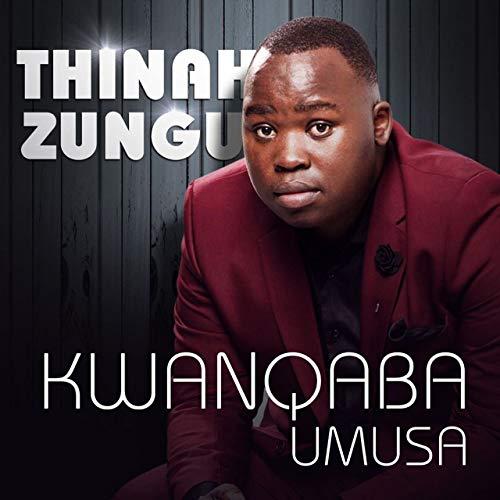 Thinah Zungu – Siyakuvuma Jehova