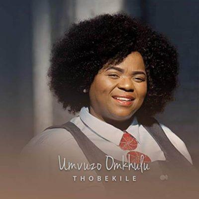 Thobekile – Umvuzo Omkhulu