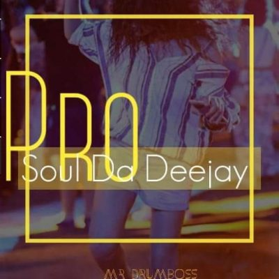 ProSoul Da Deejay – Girl From Soweto (Main Mix)