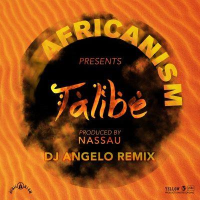 Africanism – Talibé (DJ Angelo Remix)