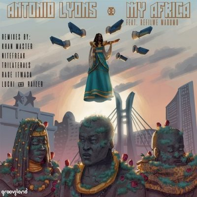 Antonio Lyons - My Africa (Nitefreak Afro Buzz Remix)
