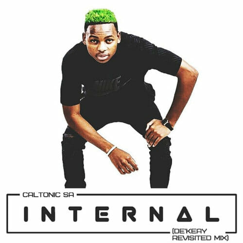 Caltonic SA - Internal (De'KeaY Revisited Mix)
