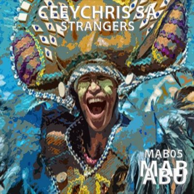 Ceeychris SA – Strangers (Original Mix)