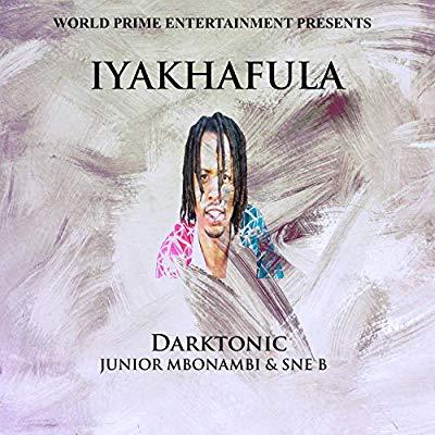 Darktonic – Iyakhafula ft. Junior Mbonambi & Sne B