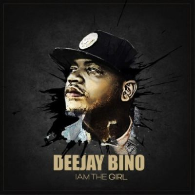 Deejay Bino – I Am A Girl