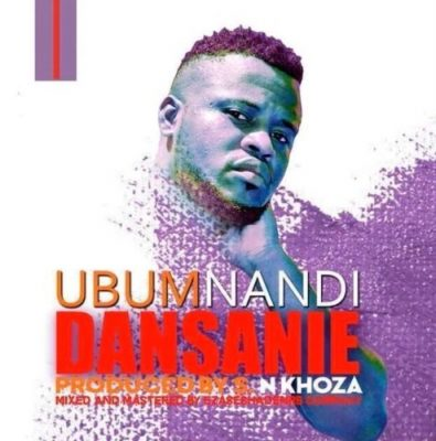 DJ Dansanie – Ubumnandi