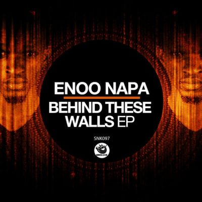 Enoo Napa – Behind These Walls (Original Mix)
