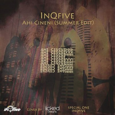 InQfive – Ahi Cineni (Summer Edit)