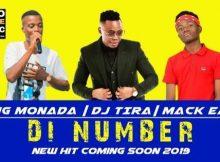 King Monada – Di Number ft. DJ Tira & Mack Eaze