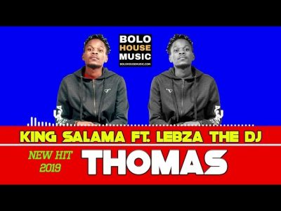 King Salama - Thomas ft Lebza The Dj