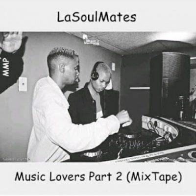 LaSoulMates – Music Lovers Part 2 (Mixtape)
