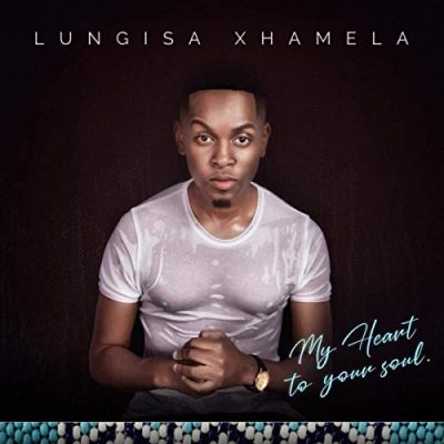 Lungisa Xhamela - Yiza Sambe ft. Mr. Luu & MSK, Manu WorldStar