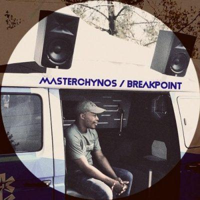 MasterChynos – Breakpoint (Original Mix)