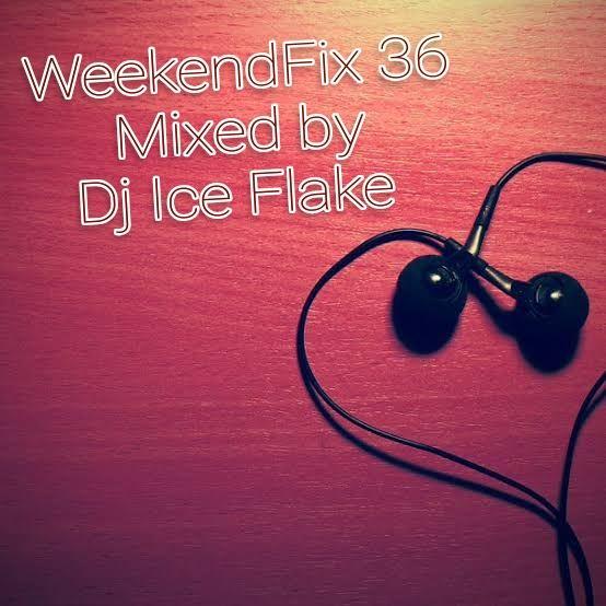 [Mixtape] DJ Ice Flake - WeekendFix 36 2019