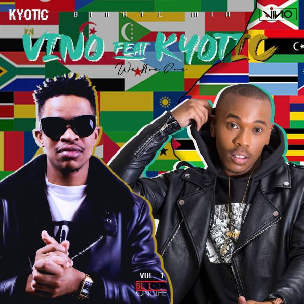 [Mixtape] DJ Vino – Binate Mix (We Are One) Ft. DJ Kyotic