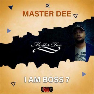 [Mixtape] Master Dee – I Am Boss 7 Mix