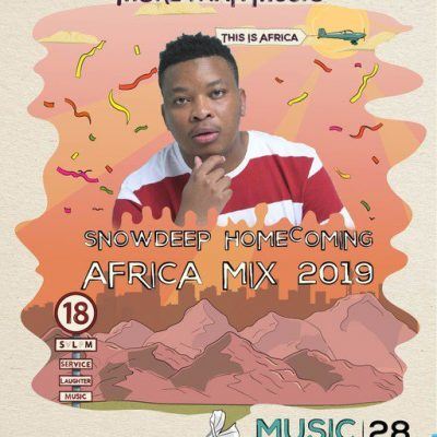 Mixtape: Snow Deep – Homecoming Africa 2019