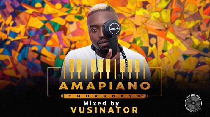 [Mixtape] Vusinator - Amapiano Thursdays Mix