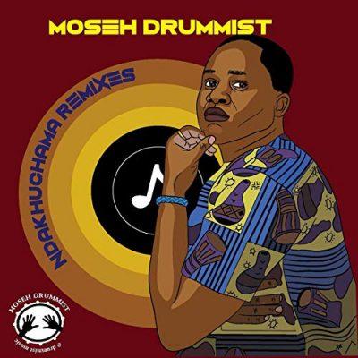 Moseh Drummist - Ndakuchama (XtetiQsoul Remix)