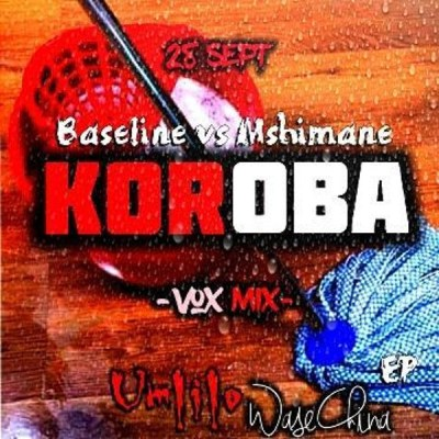 Music: Baseline vs Mshimane – Koroba