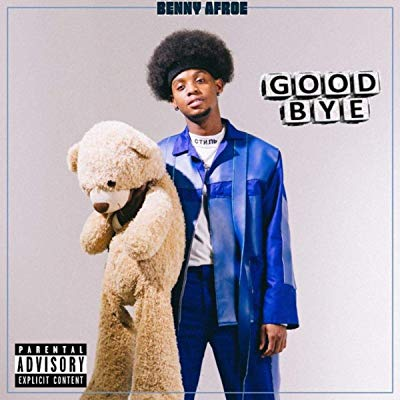 Music: Benny Afroe – Good Bye