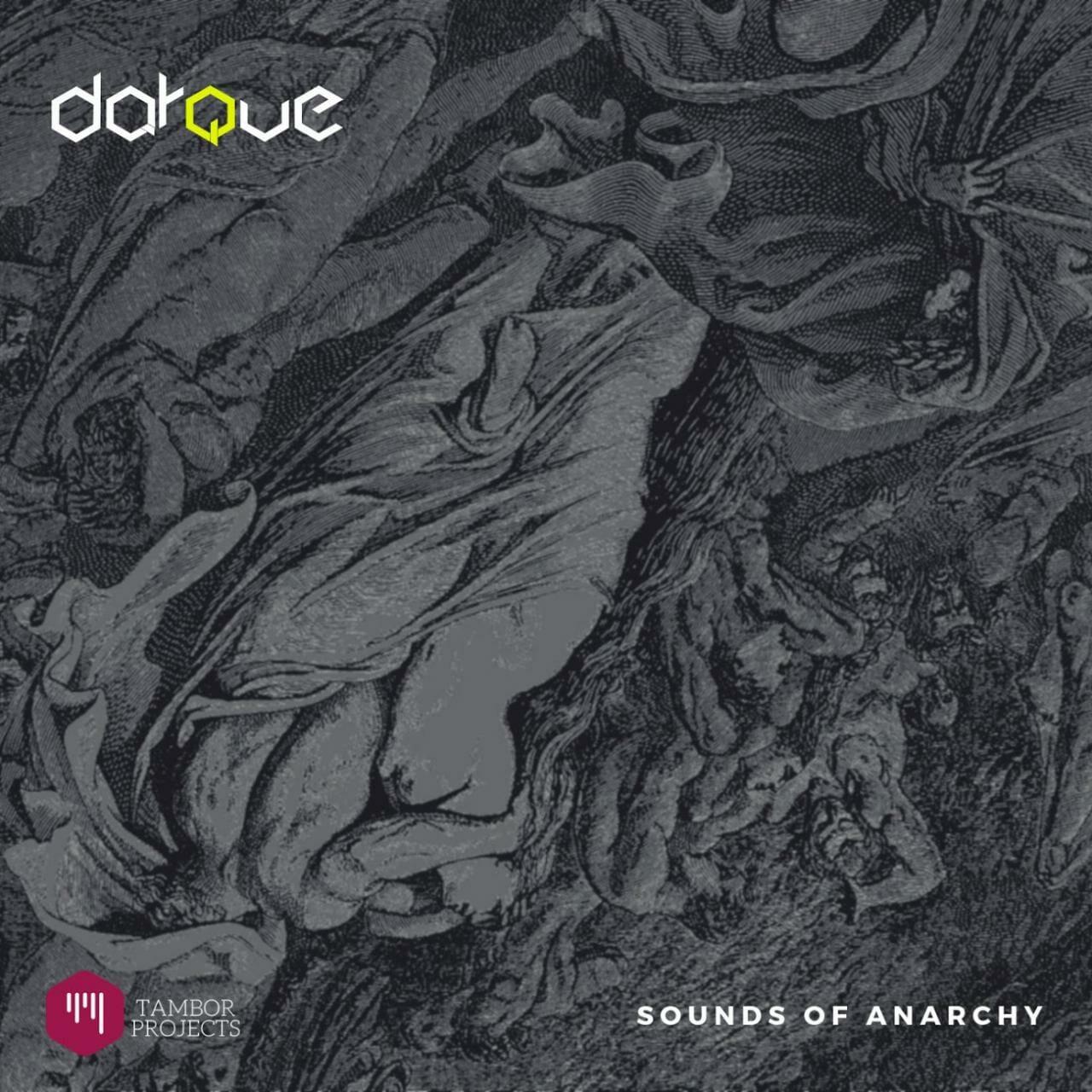 [Music] Darque – Sounds of Anarchy (Original Mix)