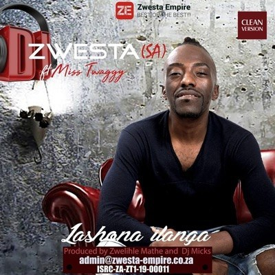 Music: DJ Zwesta SA – Lashona Ilanga ft. Miss Twaggy