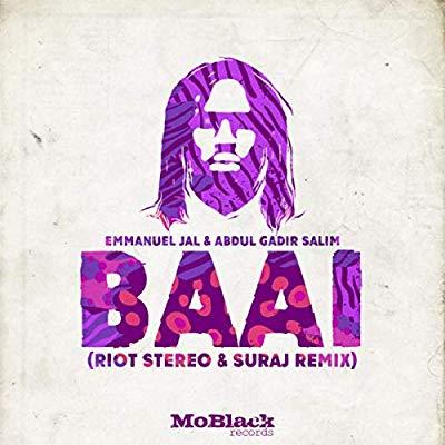 Music: Emmanuel Jal – Baai (Riot Stereo & SURAJ Remix)