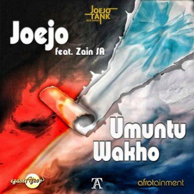 [Music] Joejo – Umuntu Wakho Ft. Zain SA