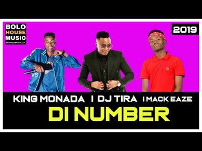 Music: King Monada – Di Number ft. DJ Tira & Mack Eaze