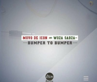 [Music] Muvo De Icon & Woza Sabza – Bumper To Bumper