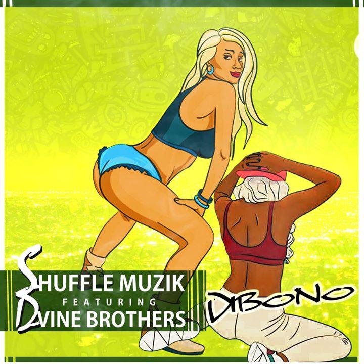 Music: Shuffle Muzik - Dibono Ft Dvine Brothers