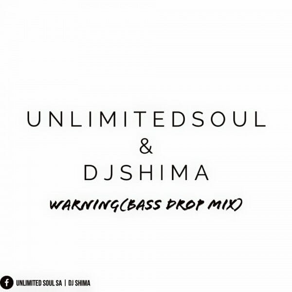 [Music] Unlimited Soul & DJ Shimza - Warning (Bass Drop Mix)