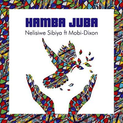 Nelisiwe Sibiya – Hamba Juba ft. Mobi Dixon [Music]