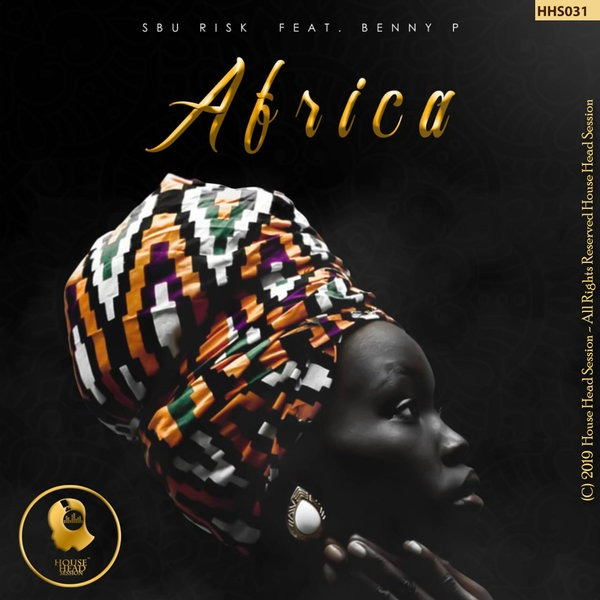 Sbu Risk – Africa ft. Benny P