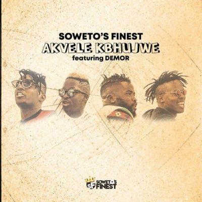 Soweto's Finest – Akvele Kbhujwe Ft. Demor & DJ SK