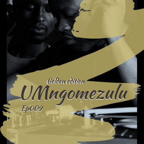 UMngomezulu – Kinross Cool Sessions Ep009