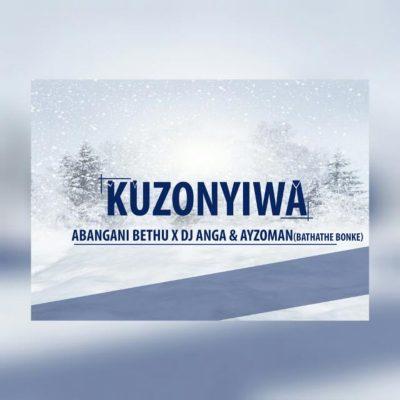 Abangani Bethu – Kuzonyiwa ft. DJ Anga & AyzoMan
