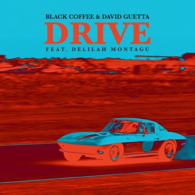 Black Coffee & David Guetta – Drive (EyeRonik Broken Introspection)