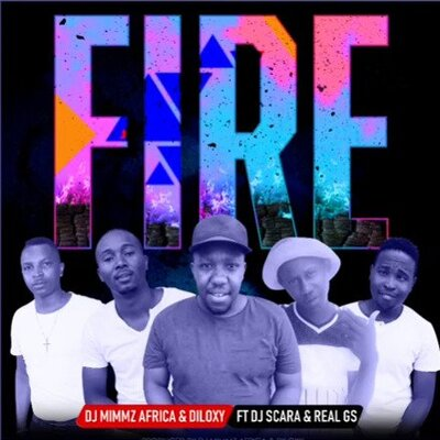 DJ Mimmz Africa & Diloxy – Fire ft. DJ Scara & Real GS