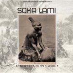 DJ Muzik SA – Soka Lami ft. DJ Tpz & Jessie M