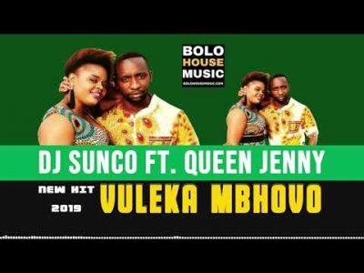 DJ Sunco - Vuleka Mbhovo ft. Queen Jenny