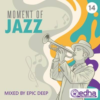 Epic Deep – Moment of Jazz 14