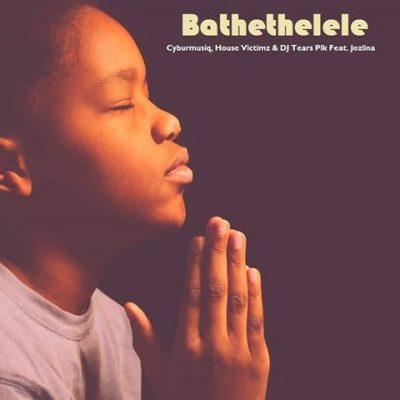 House Victimz – Bathethelele ft. Cyburmusiq, DJ Tears PLK & Jozlina