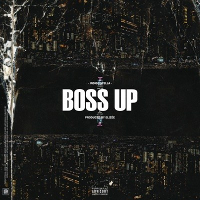 Indigo Stella – Boss Up