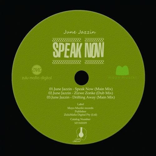 June Jazzin – Speak Now (Main Mix)