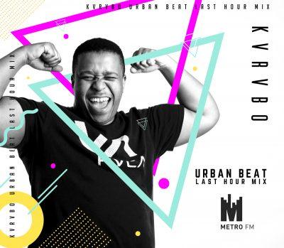 KVRVBO – Urban Beat Last Hour Mix