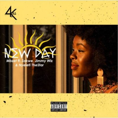 MBzet – New Day ft. Zakwe, Jimmy Wiz & Nyeleti The Star