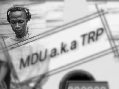 MDU a.k.a TRP – Sabona Life